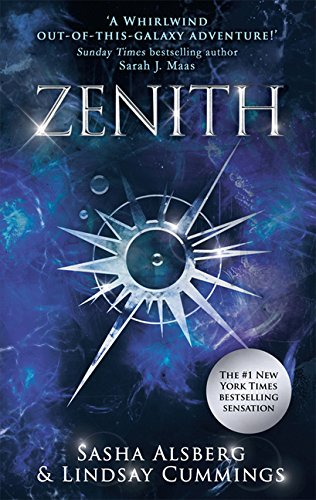 Zenith: 'A whirlwind out-of-this-galaxy adventure!' Sarah J. Maas (The Androma Saga, Book 1)...