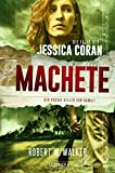 MACHETE - Der Passat-Killer von Hawaii: FBI-Thriller (Die Fälle der Jessica Coran 3)