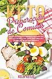 Preparacin de Comidas Keto: Recetas Cetognicas Bajas en Carbohidratos para...
