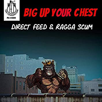 Big Up Your Chest