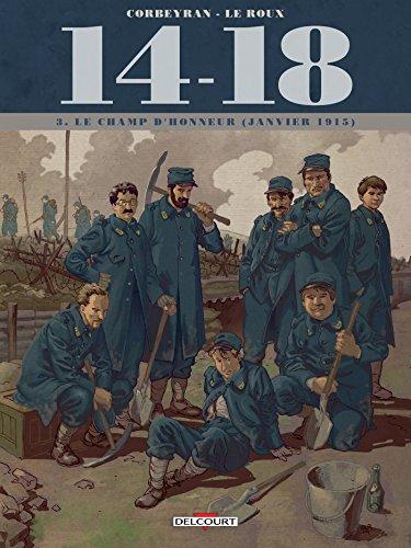 14 - 18 T03 : Le Champ d'honneur (janvier 1915)