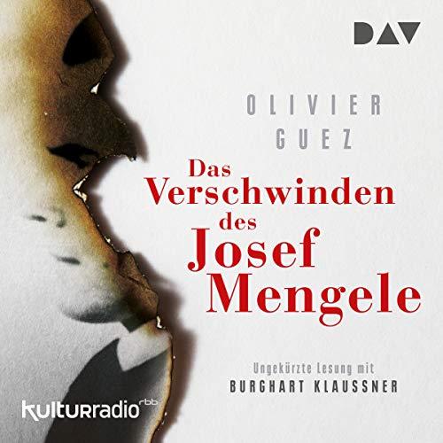 Das Verschwinden des Josef Mengele audiobook cover art