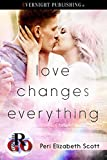 Love Changes Everything (Romance on the Go Book 0) (English Edition)