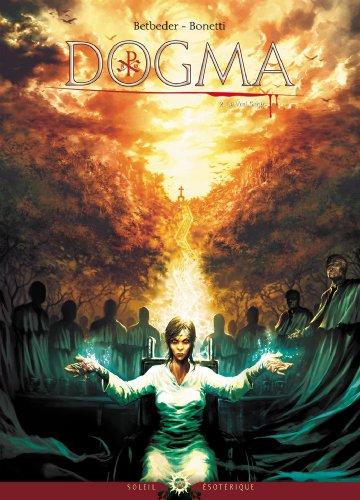 Dogma T02 : Le Vrai Sang