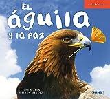 El águila y la paz (Valores)
