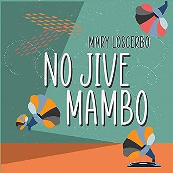 No Jive Mambo