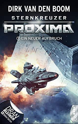 Sternkreuzer Proxima - Ein neuer Aufbruch: Folge 7