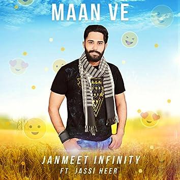 Maan Ve (feat. Jassi Heer)