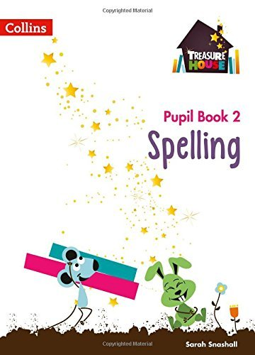 Treasure House Year 2 Spelling Pupil Book (Treasure House) (English Edition)