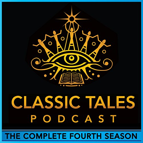 The Classic Tales Podcast, Season Four audiobook cover art