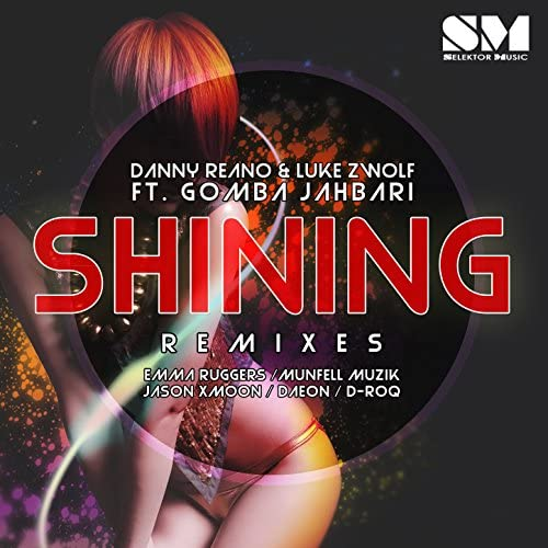 Danny Reano & Luke Zwolf feat. Gomba Jahbari