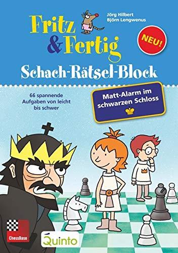 Fritz&Fertig Schach-Rätselblock: Mattalarm im schwarzen Schloss: 66 spannende Aufgaben von leicht bis schwer (Schach-Rätsel-Block: Spannende Schachaufgaben für Kinder)