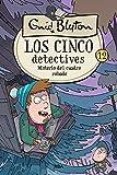 Los cinco detectives 12. Misterio del cuadro robado: 012 (Inolvidables)