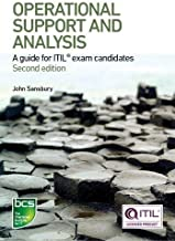 Operational Support and Analysis: A Guide for ITIL Exam Candidates - Second Edition
