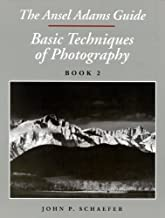 The Ansel Adams Guide: Basic Techniques of Photography, Book 2