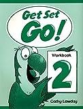 Get Set Go! 2: Workbook: Workbook Level 2 - 9780194351010