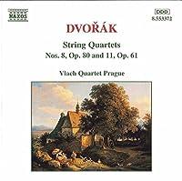 Dvorak: String Quartets 8 & 11 by DVORAK (1996-06-18)