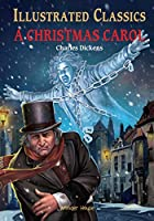 Illustrated Classics - A Christmas Carol: Abridged Novels With Review Questions (Hardback)
