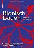 Bionisch bauen: Von der Natur lernen - Jan Knippers