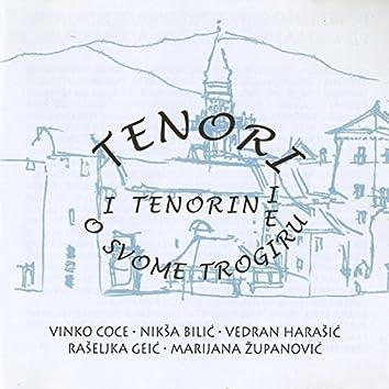 Vinko Coce i Tenori i tenorine o svom Trogiru