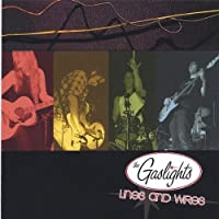 Lines & Wires by Gaslights (2005-12-13)