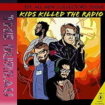 The Kids Killed The Radio