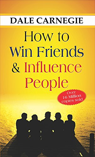 How to Win Friends and Influence People [Paperback] Dale Carnegie