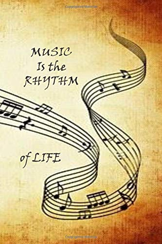 MUSIC is the RHYTHM of LIFE: Music theme notebook to write in, lined pages, men women boys girls who love music, perfect gift for all music lovers