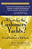 Where Are the Customers' Yachts?