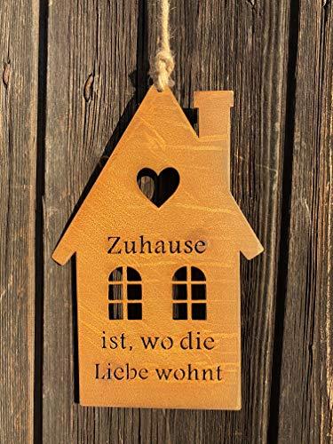 Rostoptik Haus mit Fenstern und Spruch zum Hängen 25 x 16 cm Gartendekoration (Metall, Zuhause ist wo die Liebe wohnt)