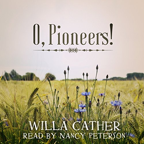O, Pioneers! audiobook cover art