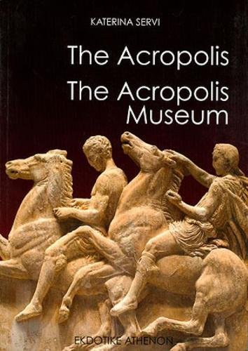 The Acropolis: The New Acropolis Museum