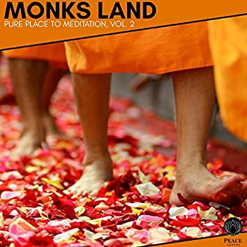 Monks Land - Pure Place To Meditation, Vol. 2