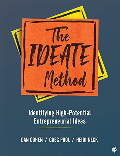 The IDEATE Method: Identifying High-Potential Entrepreneurial Ideas