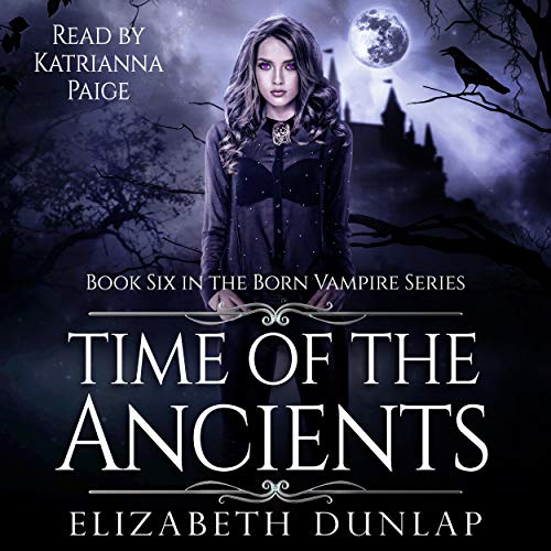 Time of the Ancients: A YA Reverse Harem Paranormal Romance  By  cover art