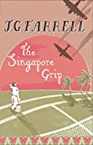 The Singapore Grip: SOON TO BE A MAJOR ITV DRAMA (W&N Essentials) (English Edition)