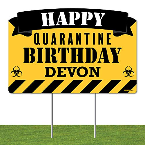 Big Dot of Happiness Personalized Happy Quarantine Birthday - Birthday Party Yard Sign Lawn Decorations - Happy Birthday Custom Name Party Yardy Sign