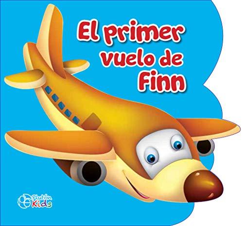 El primer vuelo de Finn: 0 (Libros de Goma EVA)