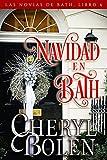 Navidad en Bath (Las Novias de Bath nº 6)