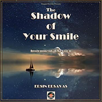 The Shadow of Your Smile (Instrumental Version)