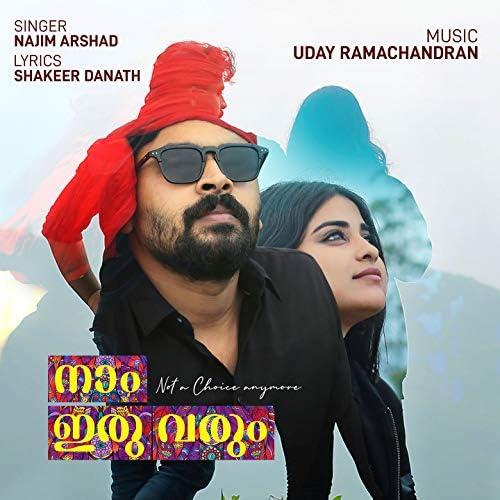 Najim Arshad & Uday Ramachandran
