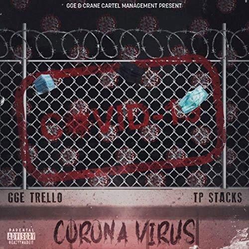 Coronavirus (feat. TP Stacks) [Explicit]