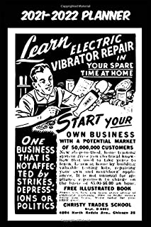 2021-2022 Planner - Learn Electric Vibrator Repair Start Your Own Business: Vintage Retro Vibrator themed old styled black...