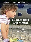 La armonía relacional. Aplicaciones de la caja de arena a la traumaterapia: 0 (AMAE)