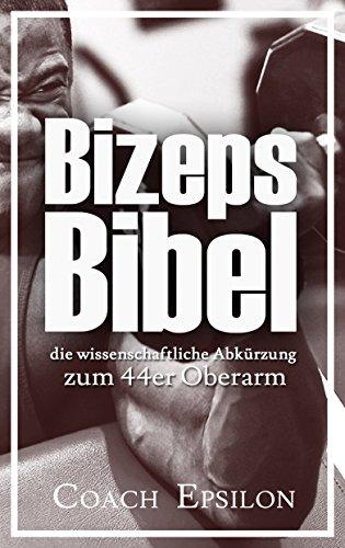 Muskelaufbau Arme: Bizeps Bibel - die wissenschaftliche Abkürzung zum 44er Oberarm