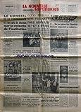 NOUVELLE REPUBLIQUE (LA) [No 4719] du 22/03/1960 - le conseil de la communaute n'a pas pris de decision sur la refonte de l'institution - m. foccard remplace m. janot - ecran policier sans precedent pour proteger khroutchchev a paris - la riviere souterraine n'a pas rendu le corps du savant qui voulait percer son secret - le juge lillois avait envoye un telegramme au president du tribunal - pepino grand vainqueur de la quinzaine commerciale d'indre-et-loire - agadir - 14 microcrateres decouvert
