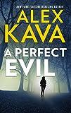 A Perfect Evil (A Maggie O'Dell Novel Book 1)