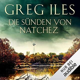 Die Sünden von Natchez     Natchez 3              Autor:                                                                                                                                 Greg Iles                               Sprecher:                                                                                                                                 Uve Teschner                      Spieldauer: 30 Std. und 2 Min.     2.241 Bewertungen     Gesamt 4,7