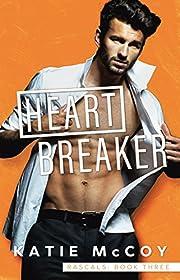 Heartbreaker (Rascals Book 3)