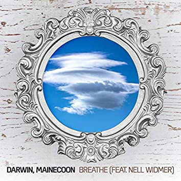 Breathe (feat. Nell Widmer)